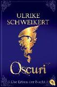 Cover-Bild zu Die Erben der Nacht - Oscuri von Schweikert, Ulrike