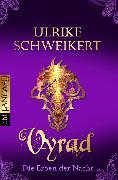 Cover-Bild zu Die Erben der Nacht - Vyrad (eBook) von Schweikert, Ulrike