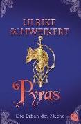 Cover-Bild zu Die Erben der Nacht - Pyras von Schweikert, Ulrike