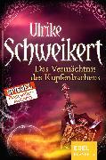 Cover-Bild zu Das Vermächtnis des Kupferdrachens (eBook) von Schweikert, Ulrike