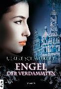 Cover-Bild zu Engel der Verdammten (eBook) von Schweikert, Ulrike