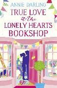 Cover-Bild zu True Love at the Lonely Hearts Bookshop (eBook) von Darling, Annie