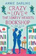 Cover-Bild zu Crazy in Love at the Lonely Hearts Bookshop (eBook) von Darling, Annie