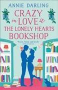 Cover-Bild zu Crazy in Love at the Lonely Hearts Bookshop von Darling, Annie