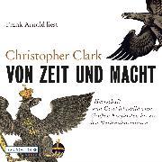 Cover-Bild zu Von Zeit und Macht (Audio Download) von Clark, Christopher