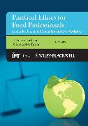 Cover-Bild zu Practical Ethics for Food Professionals (eBook) von Clark, J. Peter (Hrsg.)
