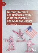 Cover-Bild zu Queering Memory and National Identity in Transcultural U.S. Literature and Culture (eBook) von Clark, Christopher W.