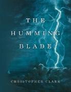 Cover-Bild zu The Humming Blade (eBook) von Clark, Christopher