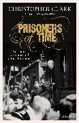 Cover-Bild zu Prisoners of Time von Clark, Christopher