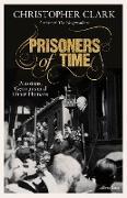 Cover-Bild zu Prisoners of Time (eBook) von Clark, Christopher