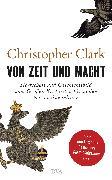 Cover-Bild zu Von Zeit und Macht (eBook) von Clark, Christopher
