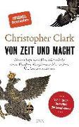 Cover-Bild zu Von Zeit und Macht von Clark, Christopher