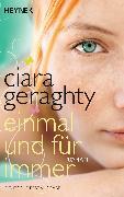 Cover-Bild zu Einmal und für immer (eBook) von Geraghty, Ciara