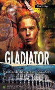 Cover-Bild zu Gladiator von Phillips, Dee