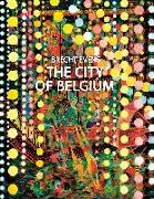 Cover-Bild zu Evens, Brecht: The City of Belgium
