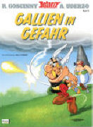 Cover-Bild zu Goscinny, René (Text von): Gallien in Gefahr