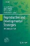 Cover-Bild zu Reproductive and Developmental Strategies (eBook) von Kitano, Takeshi (Hrsg.)