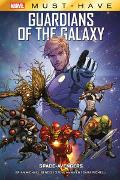 Cover-Bild zu Bendis, Brian Michael: Marvel Must-Have: Guardians of the Galaxy - Space-Avengers
