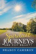 Cover-Bild zu Spiritual Journeys von Cameron, Sharon