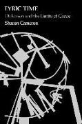 Cover-Bild zu Lyric Time: Dickinson and the Limits of Genre von Cameron, Sharon