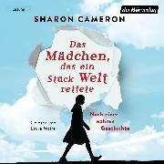 Cover-Bild zu Das Mädchen, das ein Stück Welt rettete (Audio Download) von Cameron, Sharon