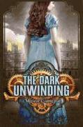 Cover-Bild zu The Dark Unwinding von Cameron, Sharon