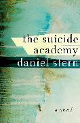 Cover-Bild zu The Suicide Academy (eBook) von Stern, Daniel