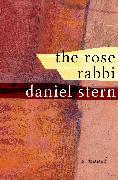 Cover-Bild zu The Rose Rabbi (eBook) von Stern, Daniel