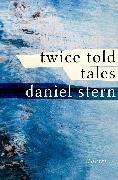 Cover-Bild zu Twice Told Tales (eBook) von Stern, Daniel