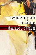 Cover-Bild zu Twice Upon a Time (eBook) von Stern, Daniel