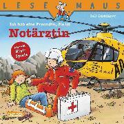 Cover-Bild zu LESEMAUS: Ich hab eine Freundin, die ist Notärztin (eBook) von Butschkow, Ralf