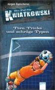 Cover-Bild zu Tore, Tricks und schräge Typen von Banscherus, Jürgen