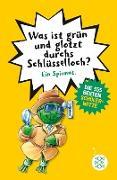 Cover-Bild zu Was ist grün und glotzt durchs Schlüsselloch? - Die 555 besten Schülerwitze (eBook) von Petry, Christian (Hrsg.)