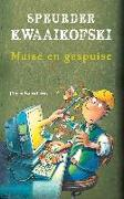 Cover-Bild zu Speurder Kwaaikofski 12: Muise en gespuise (eBook) von Banscherus, Jürgen