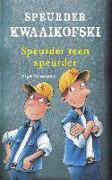 Cover-Bild zu Speurder Kwaaikofski 7: Speurder teen speurder (eBook) von Banscherus, Jürgen