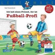 Cover-Bild zu Ich hab einen Freund, der ist Fußball-Profi von Butschkow, Ralf