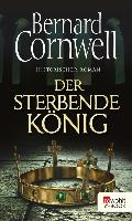 Cover-Bild zu Der sterbende König (eBook) von Cornwell, Bernard