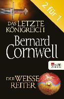 Cover-Bild zu Das letzte Königreich / Der weiße Reiter (eBook) von Cornwell, Bernard