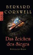 Cover-Bild zu Das Zeichen des Sieges von Cornwell, Bernard