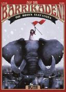Cover-Bild zu Lupano, Wilfrid: Auf die Barrikaden! 02. Die roten Elefanten