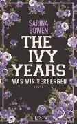 Cover-Bild zu The Ivy Years - Was wir verbergen von Bowen, Sarina