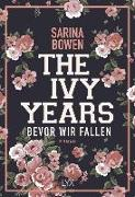 Cover-Bild zu The Ivy Years - Bevor wir fallen von Bowen, Sarina