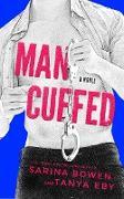 Cover-Bild zu Man Cuffed (Man Hands) (eBook) von Bowen, Sarina