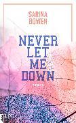 Cover-Bild zu Never Let Me Down (eBook) von Bowen, Sarina