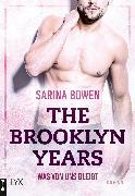 Cover-Bild zu The Brooklyn Years - Was von uns bleibt (eBook) von Bowen, Sarina
