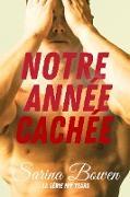 Cover-Bild zu Notre année cachée (Série Ivy Years, #2) (eBook) von Bowen, Sarina