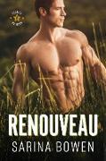 Cover-Bild zu Renouveau (Étoiles du Nord, #1) (eBook) von Bowen, Sarina