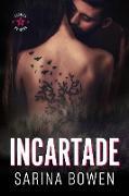 Cover-Bild zu Incartade (Étoiles du Nord, #2) (eBook) von Bowen, Sarina