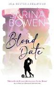 Cover-Bild zu Blond Date (Ivy Years, #2.5) (eBook) von Bowen, Sarina