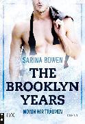 Cover-Bild zu The Brooklyn Years - Wovon wir träumen (eBook) von Bowen, Sarina